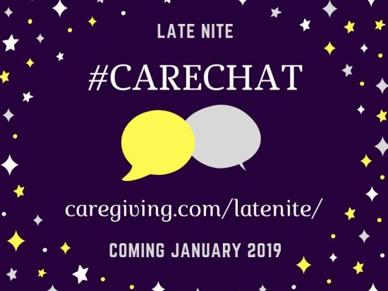 Banner: Late Nite #CareChat caregiving.com/latenite/