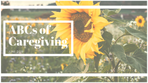 ABCs of caregiving banner with close up of sunflower in field