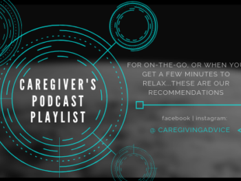 abstract image in black with teal writing that reads caregiver's podcast playlist