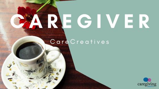 CareCreatives Caregiving Advice Caregiver Membership