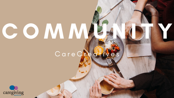 CareCreatives Caregiving Advice Community Membership
