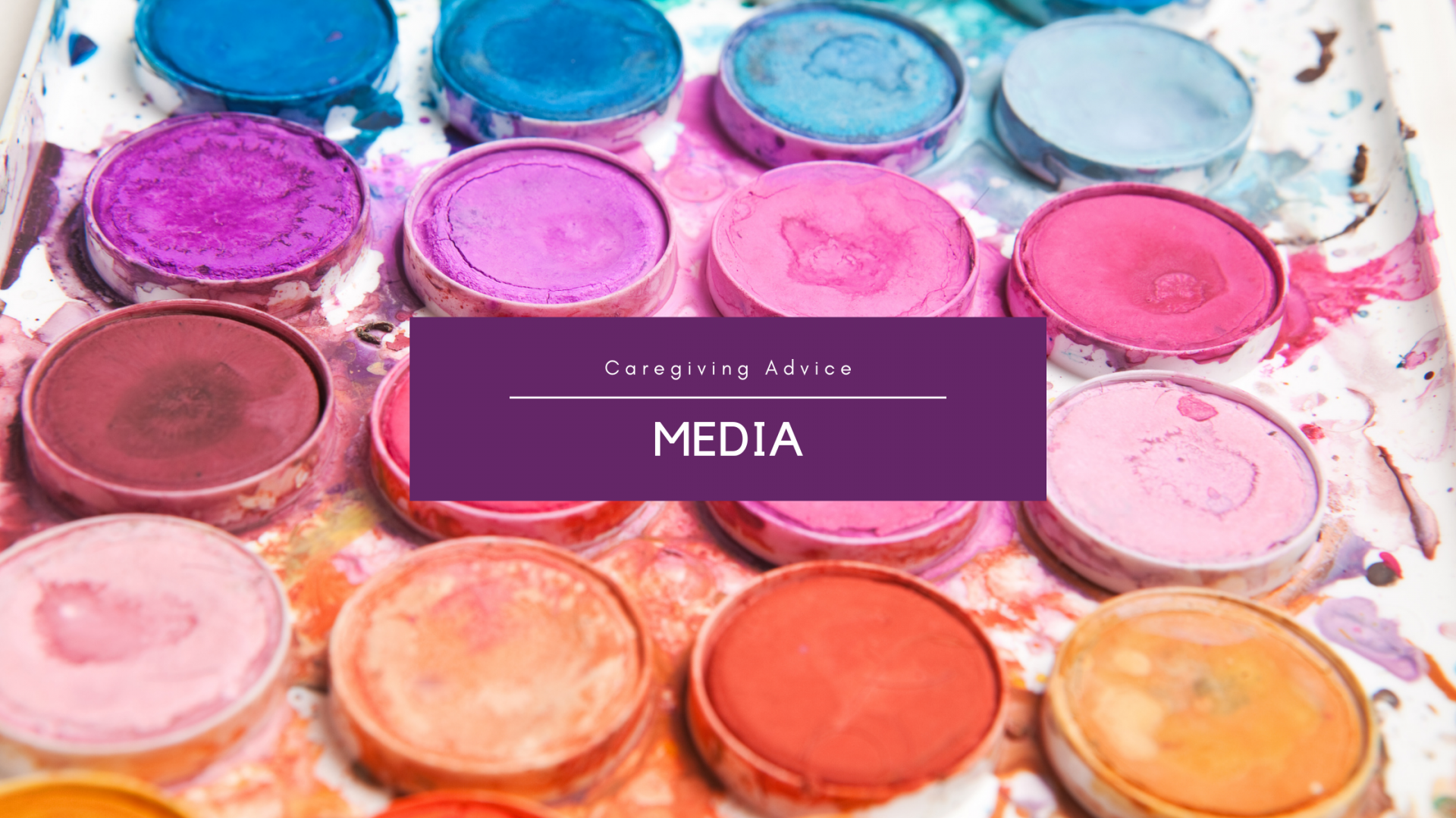 brightly colored paints with a dark purple text box that reads MEDIA
